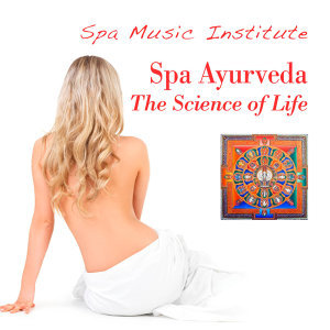 Spa Ayurveda - The Science of Life