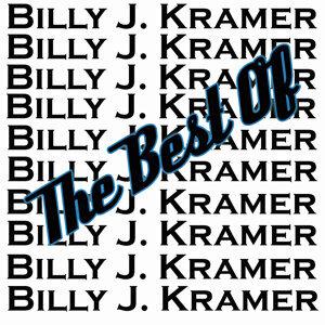 The Best Of Billy J. Kramer