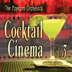 Cocktail Cinema Vol. 3
