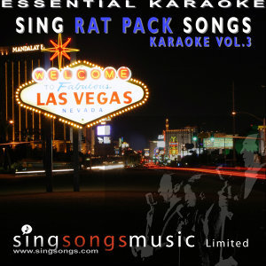 Sing Rat Pack Songs - Karaoke Volume 3