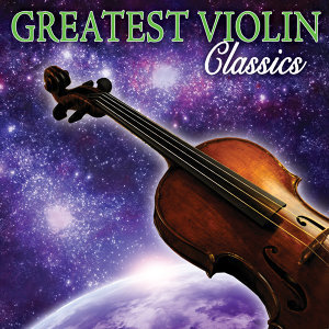 Greatest Violin Classics