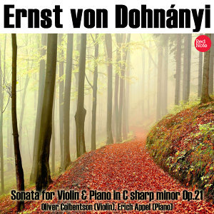 Von Dohnányi: Sonata for Violin & Piano in C sharp minor Op.21