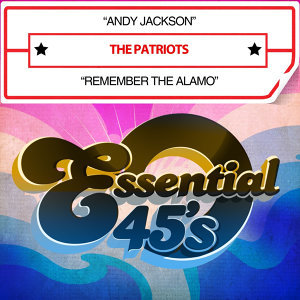 Andy Jackson / Remember The Alamo [Digital 45] - Single