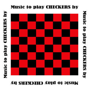 Music To Play Checkers By
