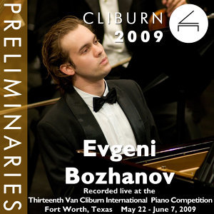 2009 Van Cliburn International Piano Competition: Preliminary Round - Evgeni Bozhanov