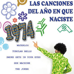 Las Canciones Del Año que Naciste 1974