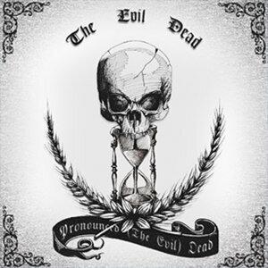 Pronounced The Evil Dead