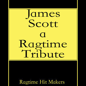 James Scott - A Ragtime Tribute