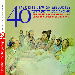 40 Favorite Jewish Melodies (Digitally Remastered)