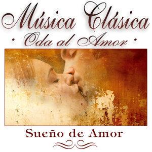 """Musica Clasica - Oda Al Amor """"Sueño De Amor"""""""