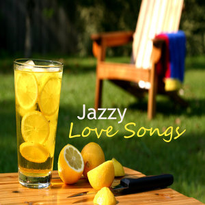 Jazzy Love Songs