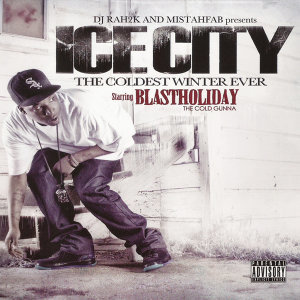 DJ Rah2K & Mistahfab presents: Ice City - The Coldest Winter Ever