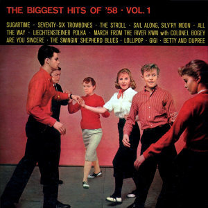 The Biggest Hits Of '58 Volume 1