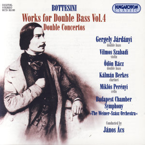Giovanni Bottesini, Complete Works for Double Bass, Vol. IV