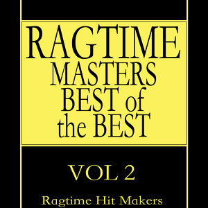 Ragtime Masters - Best of the Best Vol. 2
