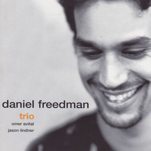 Daniel Freedman Trio