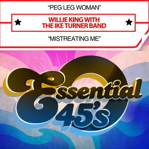 Peg Leg Woman / Mistreating Me [Digital 45] - Single