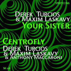 Your Sister / Centrofly