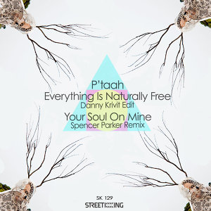 Everything Is Naturally Free (Danny Krivit Edit) / Your Soul On Mine (Spencer Parker Remixes)