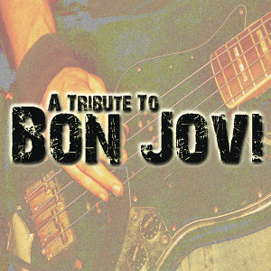 A Tribute To Bon Jovi
