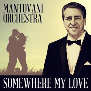 Mantovani Orchestra - Somewhere My Love