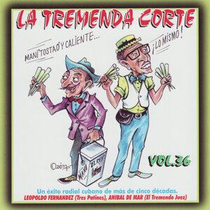 La Tremenda Corte: Un Éxito Radial Cubano de Más de Cinco Décadas, Vol. 36