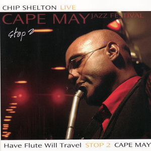 Chip Shelton Live: Cape May Jazz Festival Stop 2
