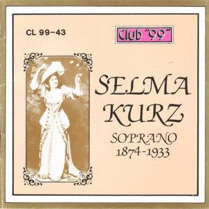 Selma Kurz, Soprano 1874 - 1919