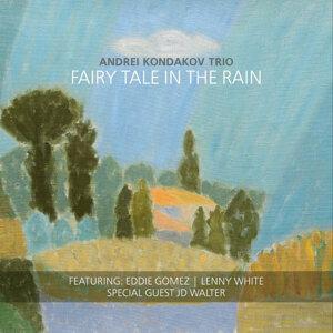 Fairy Tale in the Rain