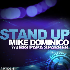 Stand Up (feat. Big Papa Sparber)