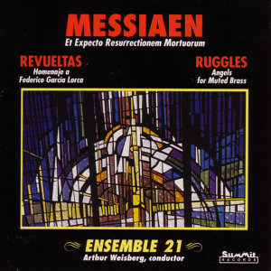 Messiaen - Revueltas - Ruggles