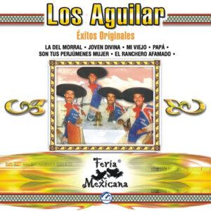 Los Aguilar - Éxitos Originales - Feria Mexicana