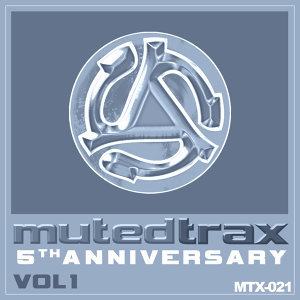 Muted Trax 5th Anniversary Collection Volume 1