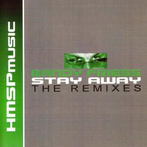 Stay Away (The Remixes)