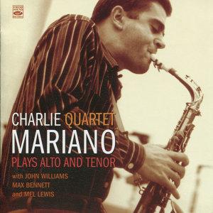 Charlie Mariano Plays Alto and Tenor