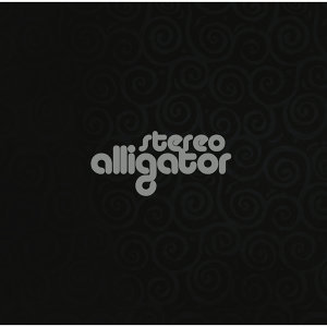 Stereo Alligator