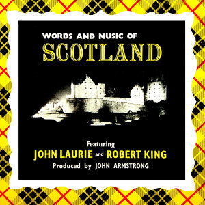 Words And Music Of Scotland