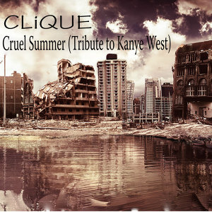 Cruel Summer (Tribute To Kanye West)