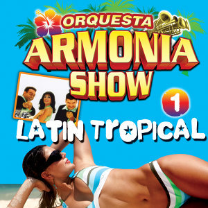 Latin Tropical. Latino Tropical 1