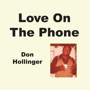 Love On The Phone - Single