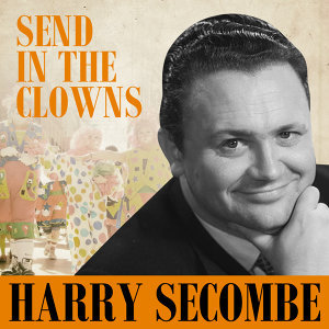 Harry Secombe - Send In The Clowns