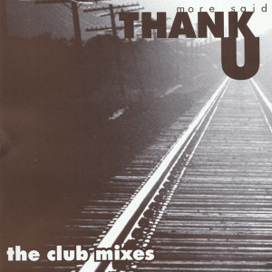 Thank U - The Club Mixes