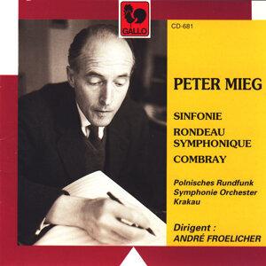 Peter Mieg: Sinfonie – Rondeau Symphonique – Combray