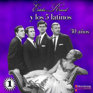 Estela Raval y Los 5 Latinos  30 Anos, Vol.1  (Live)