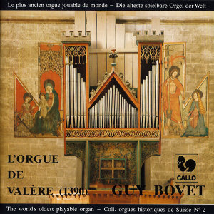 Guy Bovet à l'orgue de la Basilique de Valère (1390), The world's oldest playable organ