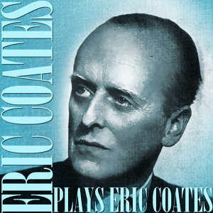 Plays Eric Coates
