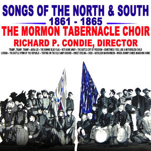 Songs Of The North & South 1861 - 1865