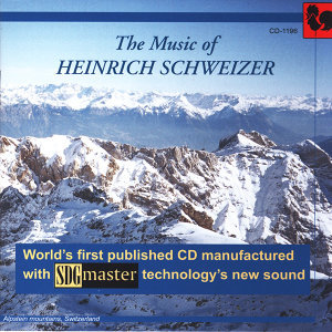 The Music of Heinrich Schweizer
