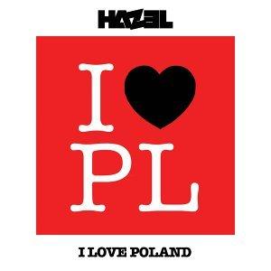 I Love Poland