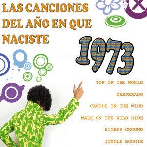 Las Canciones Del Año que Naciste 1973
